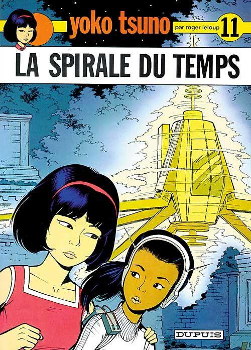 LA SPIRALE DU TEMPS - YOKO TSUNO - T11