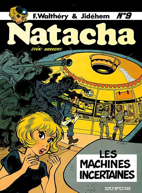 NATACHA (DUPUIS) - T9 - LES MACHINES INCERTAINES