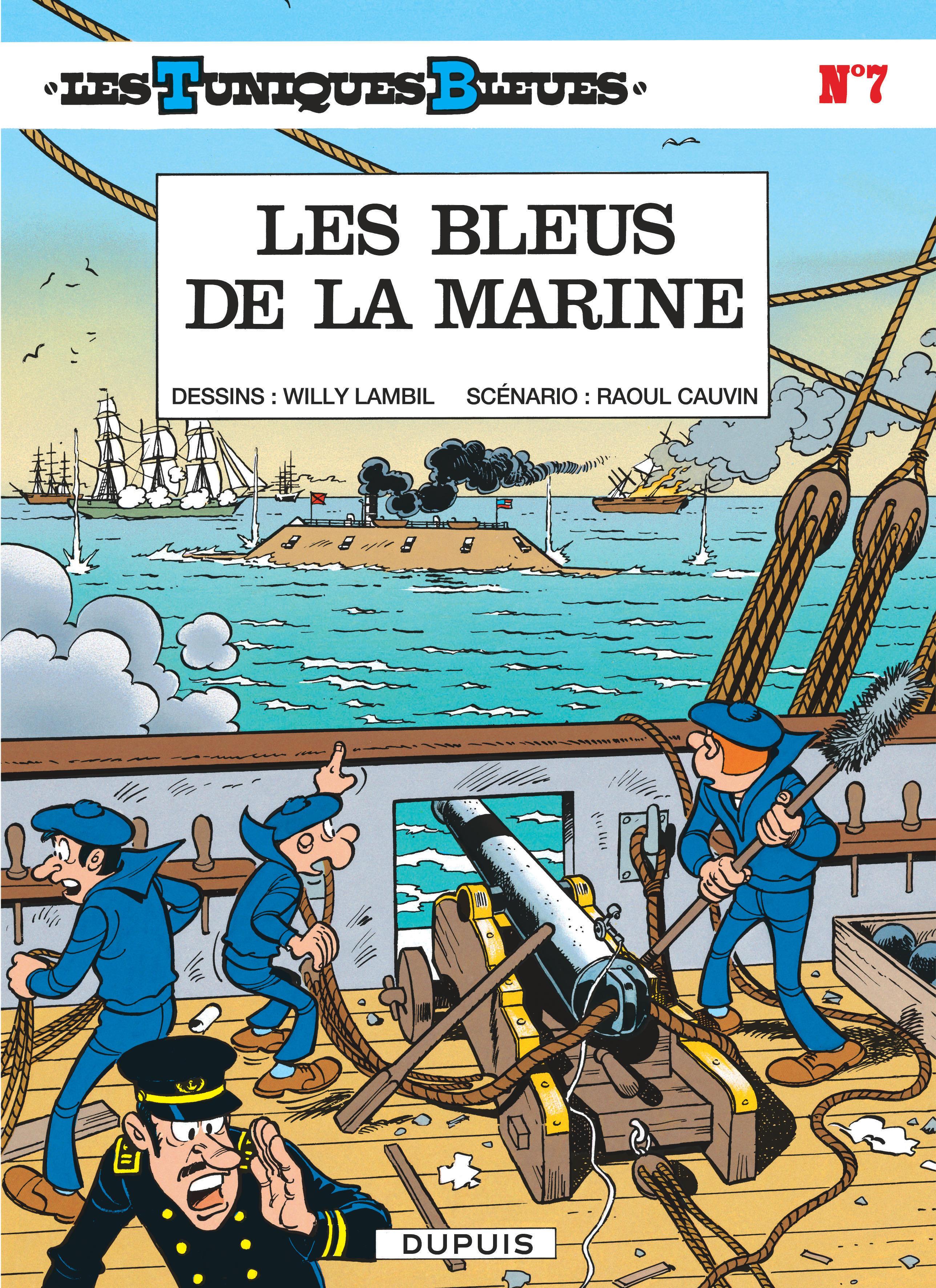 LES BLEUS DE LA MARINE - LES TUNIQUES BLEUES - T7