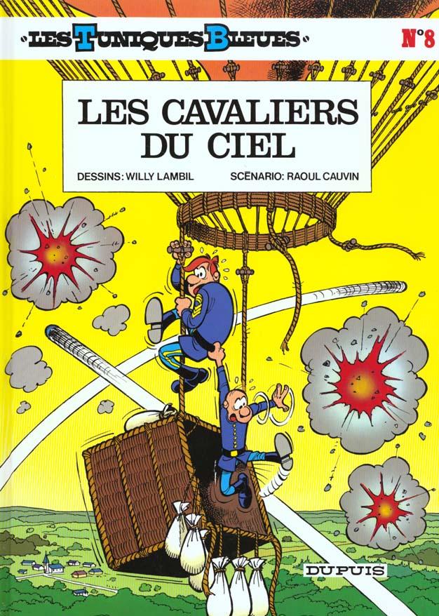 LES CAVALIERS DU CIEL - LES TUNIQUES BLEUES - T8