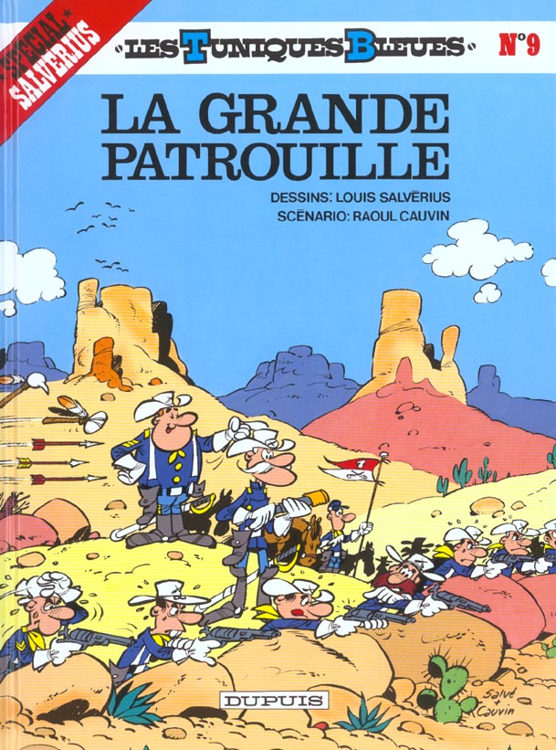 LA GRANDE PATROUILLE - LES TUNIQUES BLEUES - T9