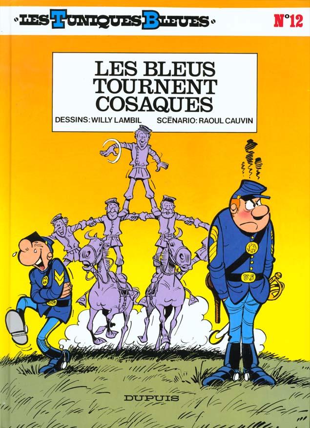 LES BLEUS TOURNENT COSAQUES T12 - LES TUNIQUES BLEUES