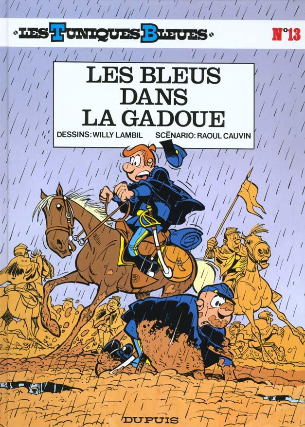 LES BLEUS DANS LA GADOUE T13 - LES TUNIQUES BLEUES