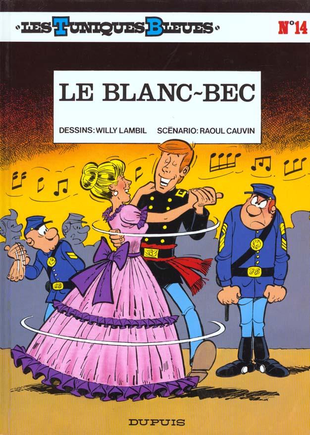 LE BLANC-BEC - LES TUNIQUES BLEUES - T14