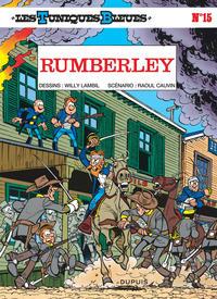 RUMBERLEY - LES TUNIQUES BLEUES - T15