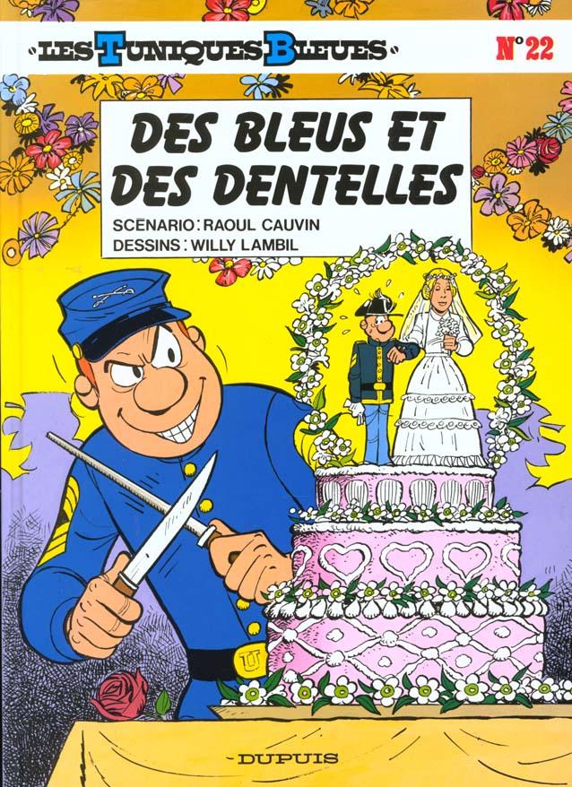 LES BLEUS ET DES DENTELLES - LES TUNIQUES BLEUES - T22