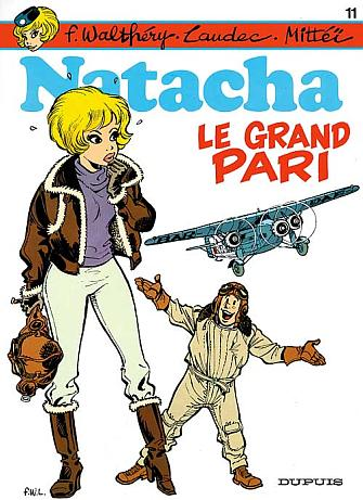 NATACHA (DUPUIS) - T11 - LE GRAND PARI