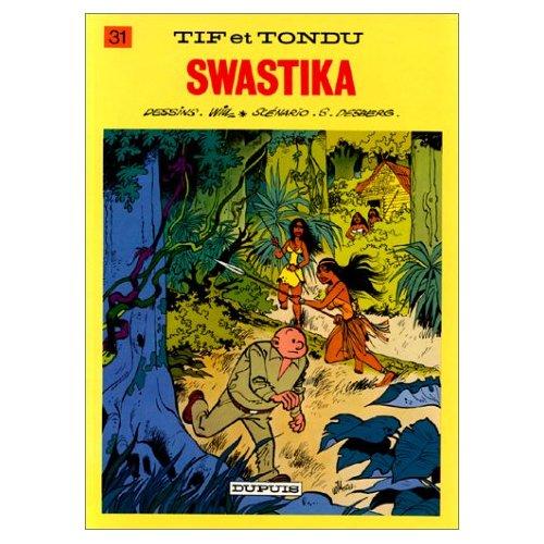 TIF ET TONDU - T31 - SWASTIKA