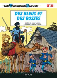 DES BLEUS ET DES BOSSES - LES TUNIQUES BLEUES - T25