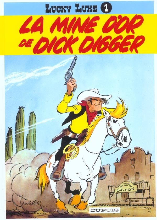 LUCKY LUKE (DUPUIS) T1 LA MINE D'OR DE DICK DIGGER