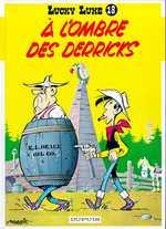 A L'OMBRE DES DERRICKS - LUCKY LUKE (DUPUIS) - T18
