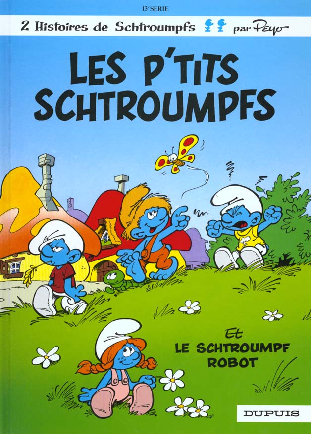 SCHTROUMPFS (DUPUIS) - T13 - LES P'TITS SCHTROUMPFS