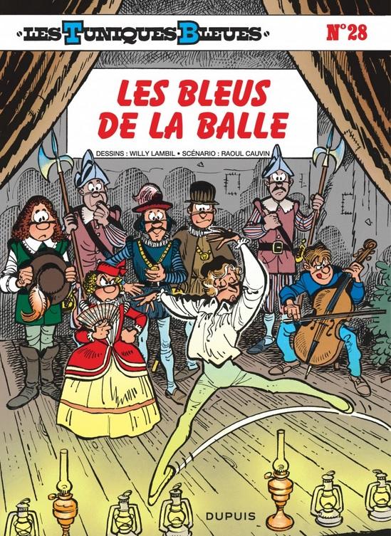 LES TUNIQUES BLEUES T28 LES BLEUS DE LA BALLE