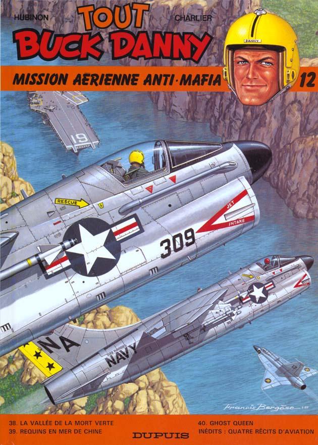 BUCK DANNY (INTEGRALE) - T12 - MISSION AERIENNE ANTI-MAFIA