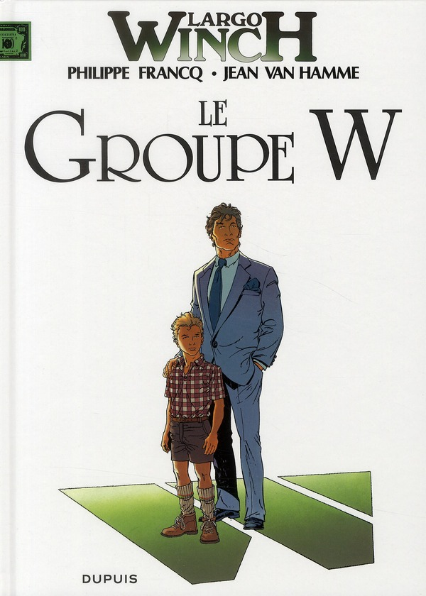 LARGO WINCH T2 LE GROUPE W