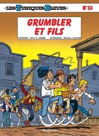 GRUMBLER ET FILS - LES TUNIQUES BLEUES - T33