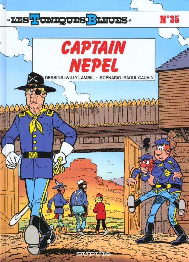 CAPTAIN NEPEL - LES TUNIQUES BLEUES - T35