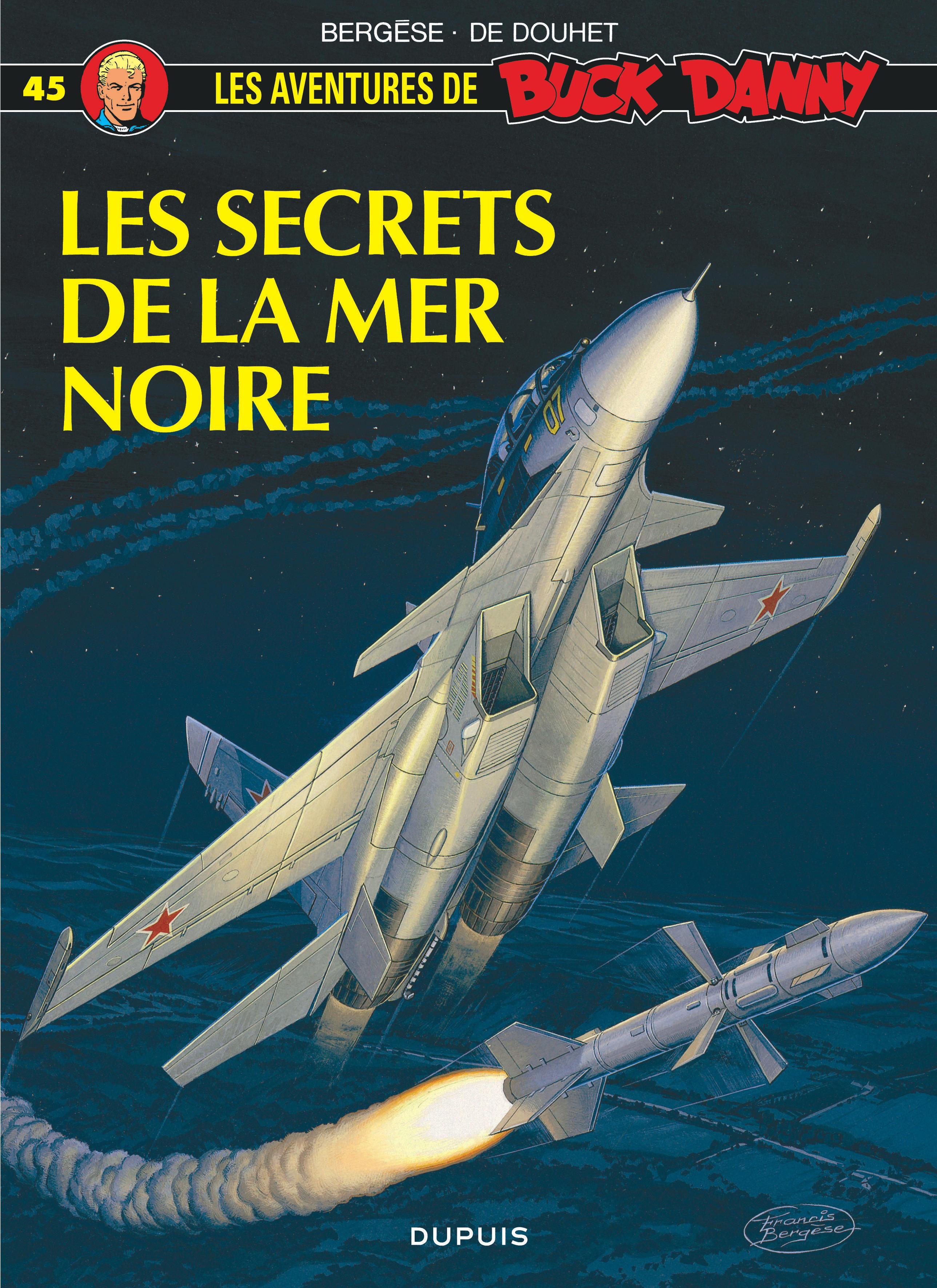 BUCK DANNY - T45 - LESSECRETS DE LA MER NOIRE (LES)