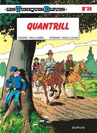 QUANTRILL - LES TUNIQUES BLEUES - T36