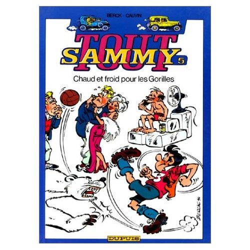 SAMMY (INTEGRALE) T5 CHAUD ET FROID POUR LES GORILLES