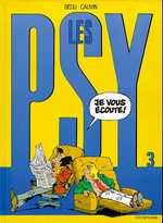 LES PSY T3 LES PSY - TOME 3 - JE VOUS ECOUTE