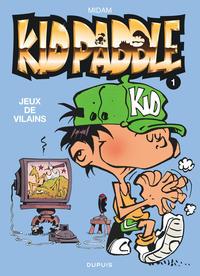 KID PADDLE T1 JEUX DE VILAINS