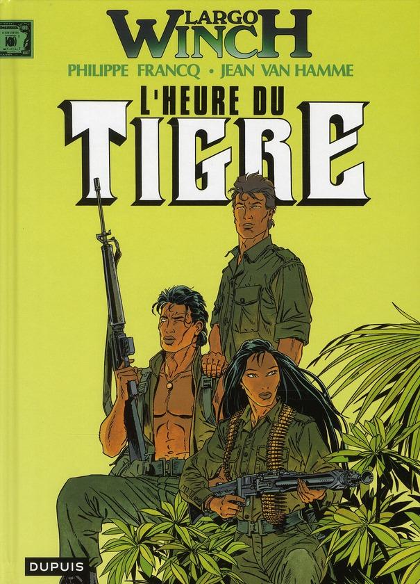 LARGO WINCH T8 L'HEURE DU TIGRE