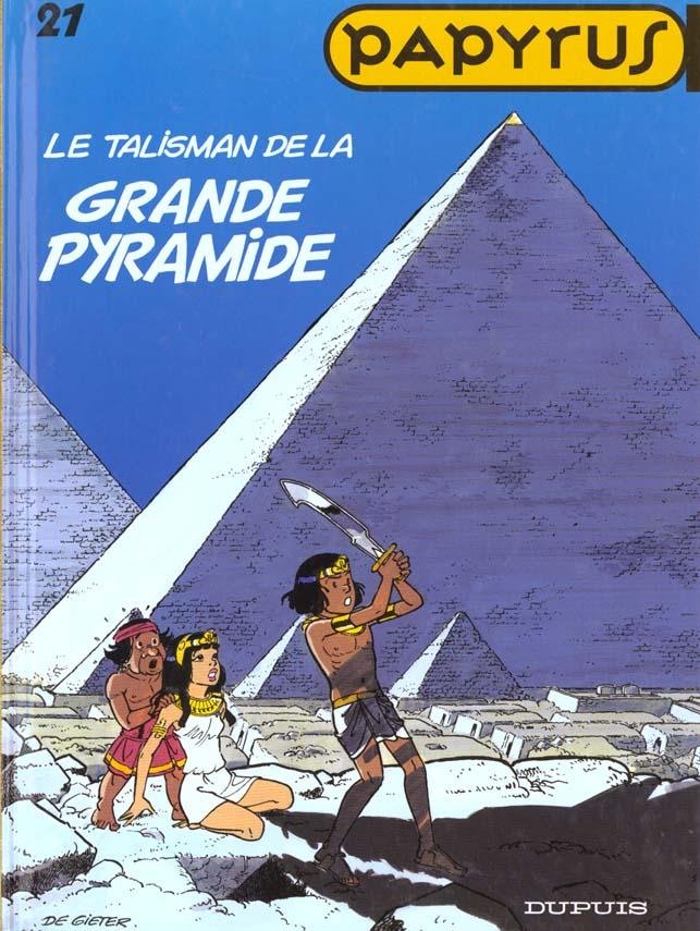 PAPYRUS T21 TALISMAN DE LA GRANDE PYRAMIDE