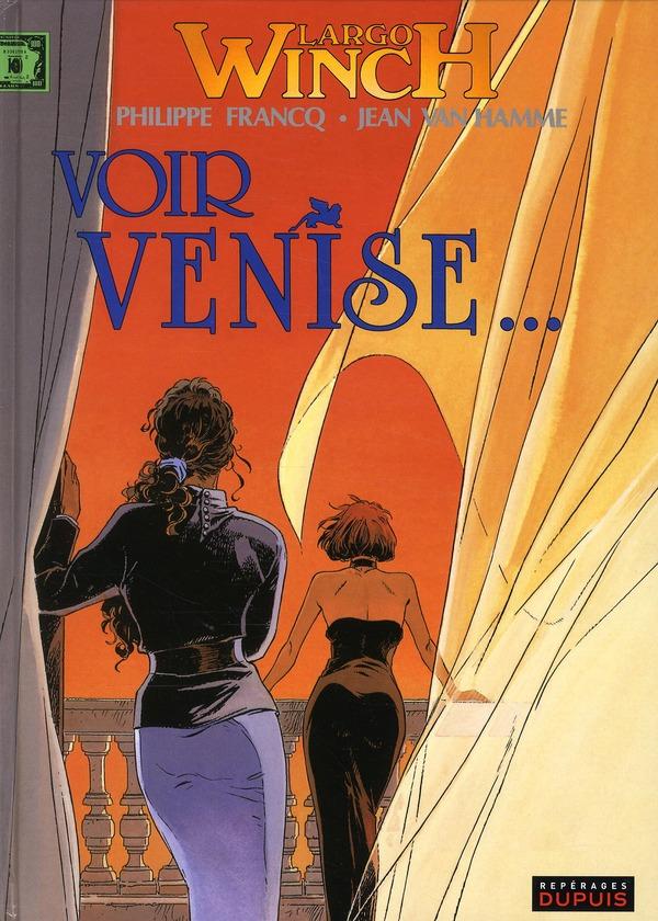 LARGO WINCH T9 VOIR VENISE...