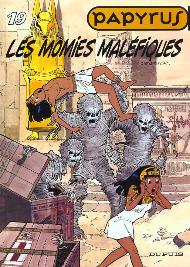 PAPYRUS T19 LES MOMIES MALEFIQUES