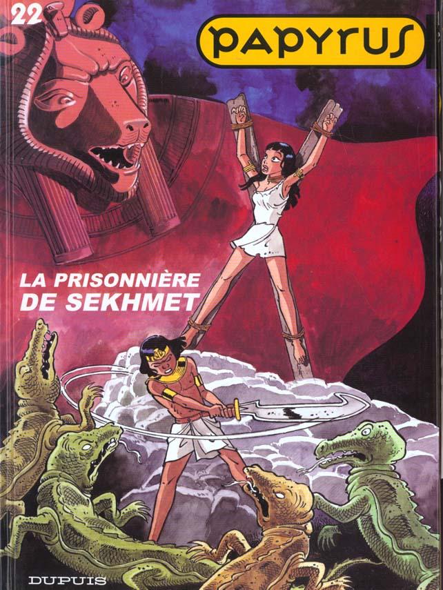 PAPYRUS - T22 - LA PRISONNIERE DE SEKHME