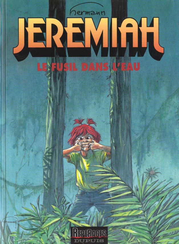 JEREMIAH (DUPUIS) T22 LE FUSIL DANS L'EAU