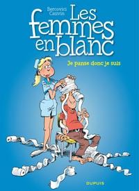 LES FEMMES EN BLANC - T20 - JE PANSE DONC JE SUIS