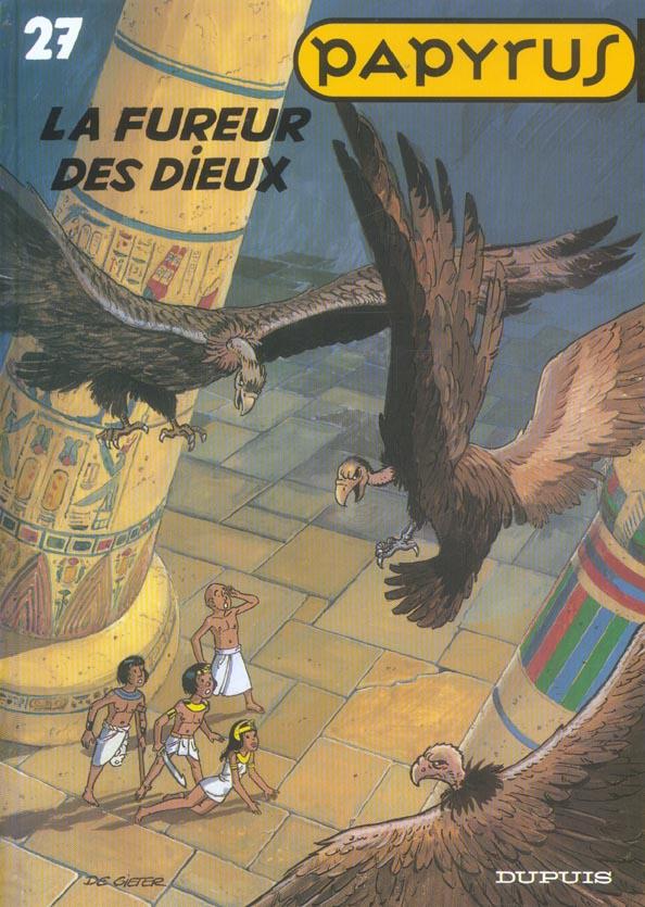 PAPYRUS - T27 - LA FUREUR DES DIEUX