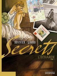 SECRETS/L'ECHARDE - T1 - SECRETS,L'ECHARDE 1