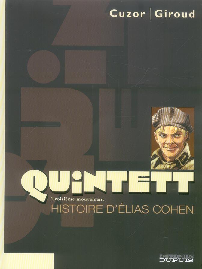 QUINTETT - T3 - HISTOIRE D'ELIAS COHEN