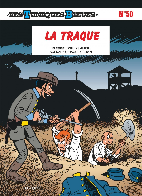 LA TRAQUE - LES TUNIQUES BLEUES - T50