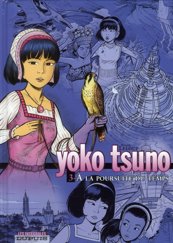 YOKO TSUNO (INTEGRALE) - T3 - A LA POURSUITE DU TEMPS 3