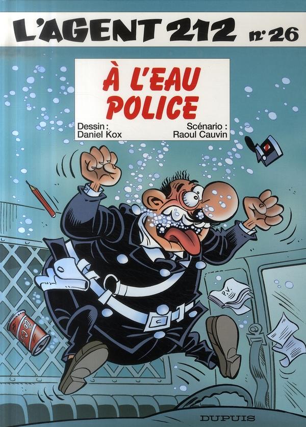 A L'EAU POLICE - AGENT 212 - T26