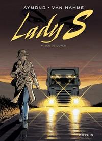 LADY S - T4 - JEU DE DUPES