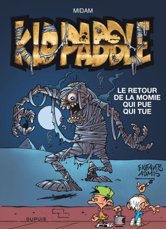 KID PADDLE - T11 - RETOUR DE LA MOMIE QUI PUE QUI TUE