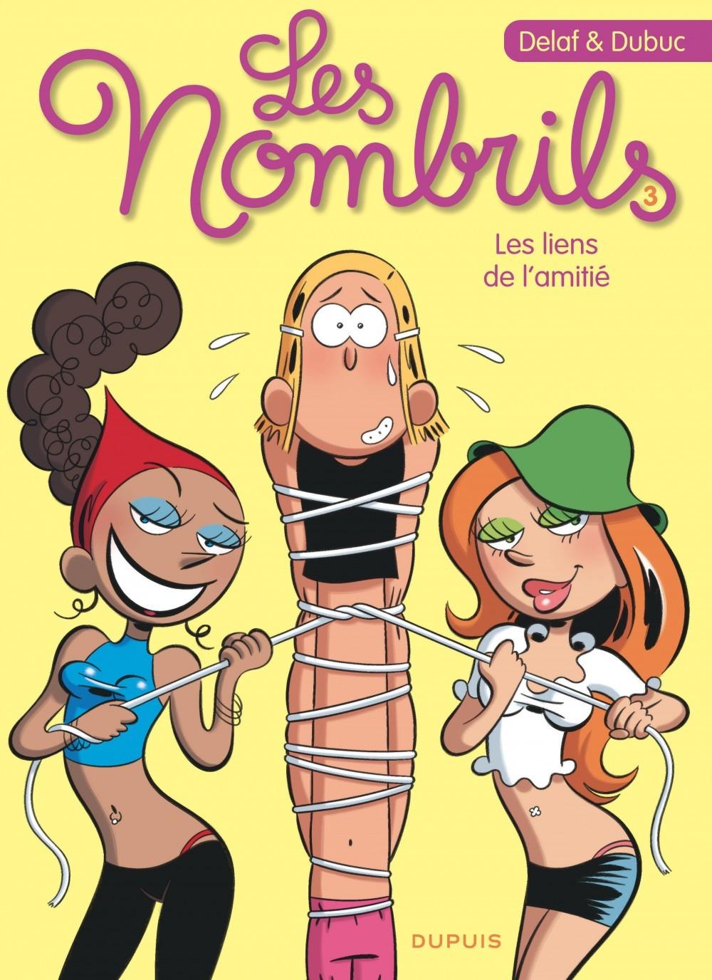 LES LIENS DE L'AMITIE - LES NOMBRILS - T3