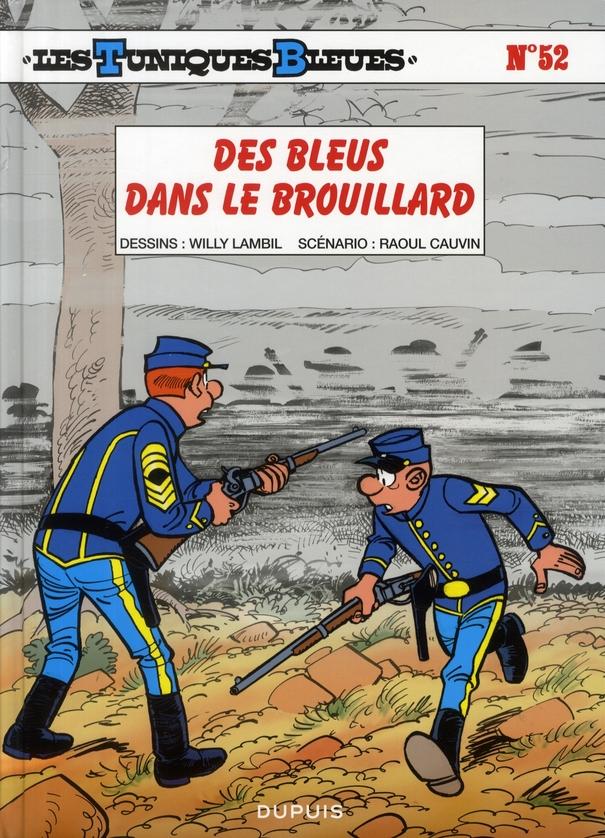 DES BLEUS DANS LE BROUILLARD - LES TUNIQUES BLEUES - T52