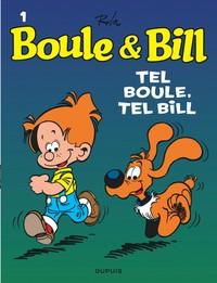 BOULE & BILL (DUPUIS) - T1 - TEL BOULE,TEL BILL