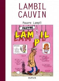 PAUVRE LAMPIL - CAUVIN (TOUT) - T3