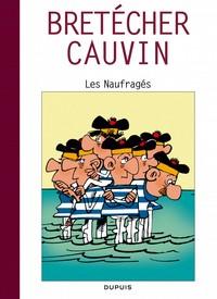 LES NAUFRAGES - CAUVIN (TOUT) - T4