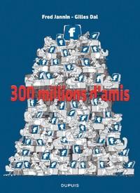 J'AI 300 MILLIONS D'AMIS T1 300 MILLIONS D'AMIS