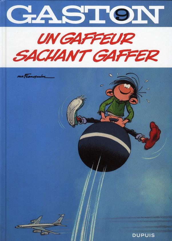 UN GAFFEUR SACHANT GAFFER - GASTON - T9