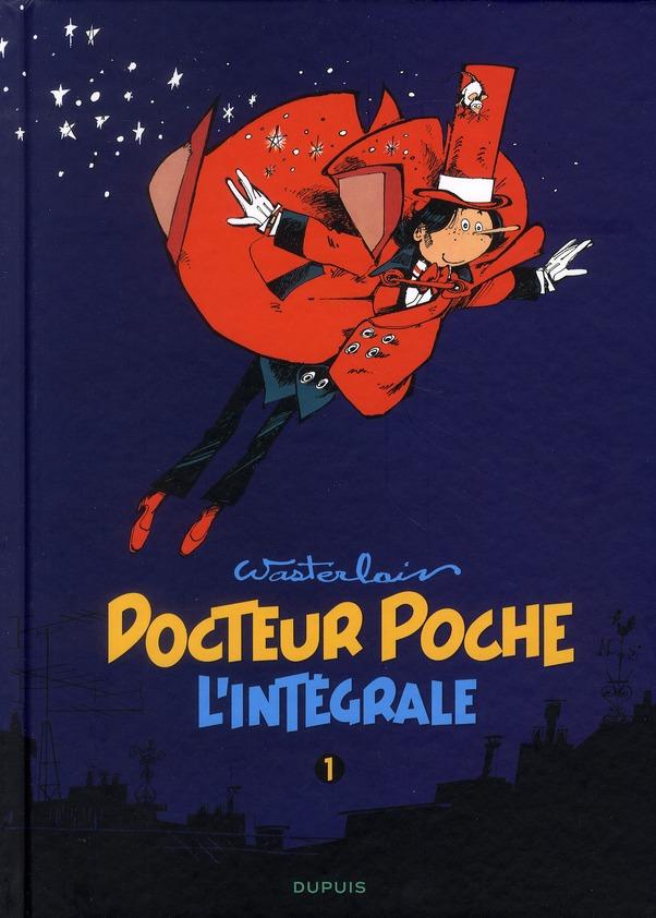 DOCTEUR POCHE (INTEGRALE) - T1 - DOCTEUR POCHE