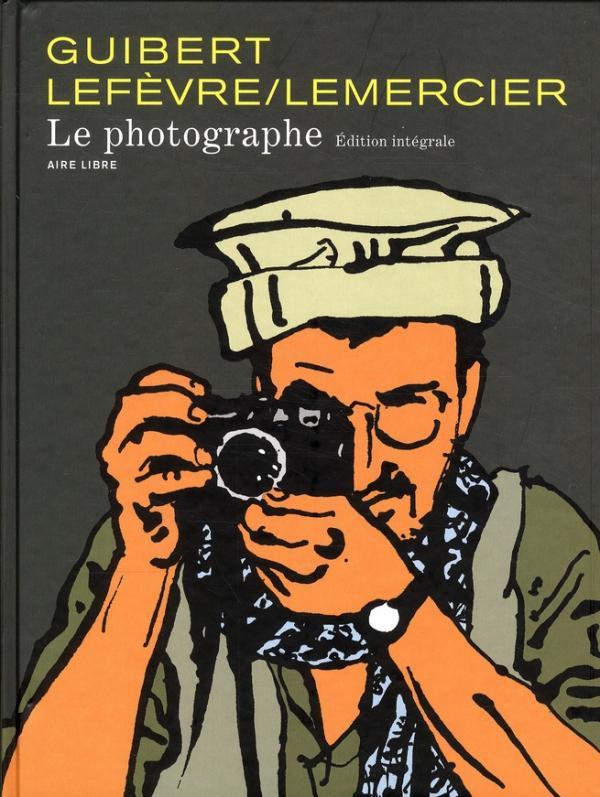 PHOTOGRAPHE (INTEGRALE) - LE PHOTOGRAPHE - L'INTEGRALE - TOME 1 - LE PHOTOGRAPHE NOUVELLE INTEGRALE